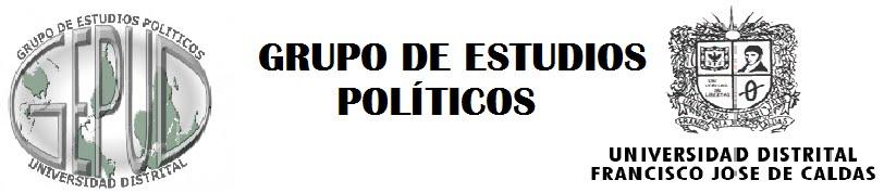 Grupo de Estudios Políticos Universidad Distrital