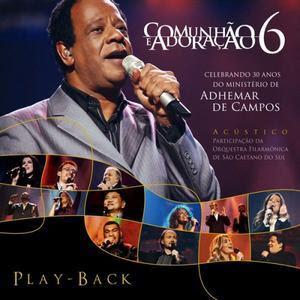 Adhemar de Campos - Celebrando 30 anos Vol. 6 (playback)