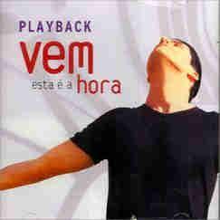 Vineyard Brasil - Vem esta � a hora - Playback 2001