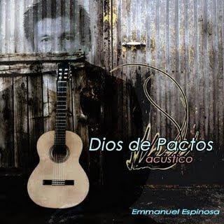 postagem+(blog) Emmanuel Espinosa   Dios de Pactos Acústico 2009