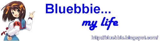 bluebbie...my life