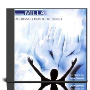 Banda Milla - Adorando Diante do Trono - Voz e Playback