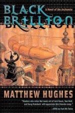 Black Brillion by Matthew Hughes