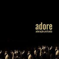 Adore - Adoração Profunda 2006