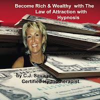 "DOWNLOAD ""Become Rich and Wealthy with The Law of Attraction with Hypnosis"" by C.J.Savage"