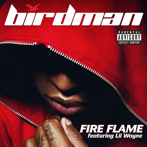 Video : Birdman Ft Lil Wayne - Fire Flame x Instrumental