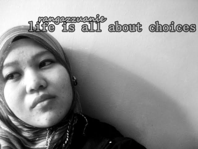 LiFe iS aBout Choices