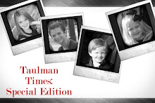 Taulman Times: Special Edition