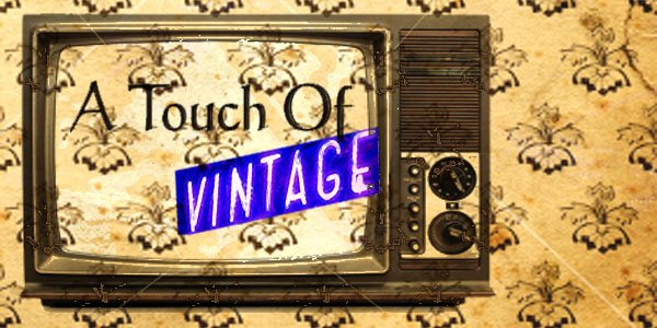 A Touch Of Vintage