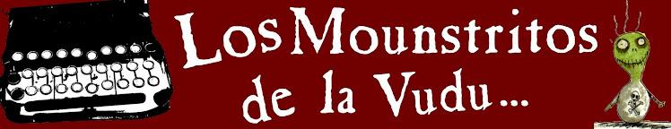 •Los Mounstritos de la Vudu•