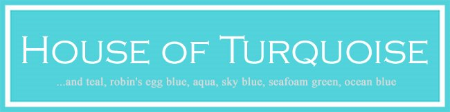 House of Turquoise