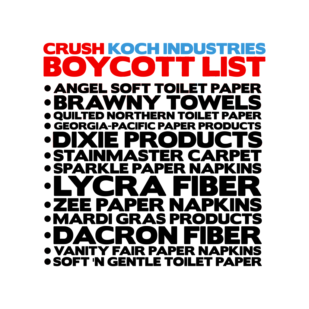 koch paper products Sign the pledge to boycott koch products nationofchange is a nonprofit perfect touch cups, paper products quilted northern sparkle paper towels.
