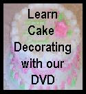 Learn Cake Decorating with Our DVD