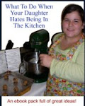 What to do When Your Daughter Hates Being in the Kitchen