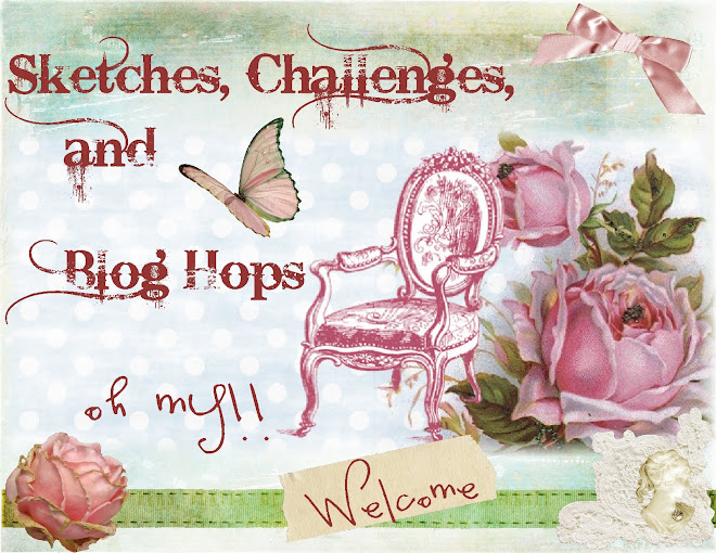 Sketches, Challenges, & Blog Hops (oh my!)