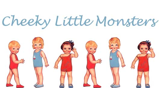 Cheeky Little Monsters