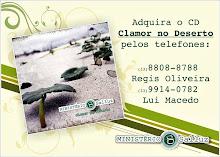 "ADQUIRA NOSSO CD ""CLAMOR NO DESERTO"""