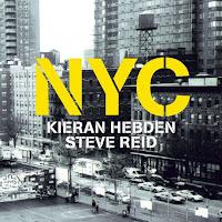 Kieren Hebden & Steve Reid - NYC