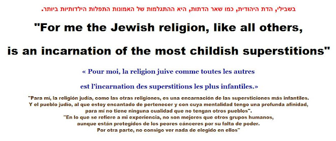 Einstein: For me the Jewish religion, like all others