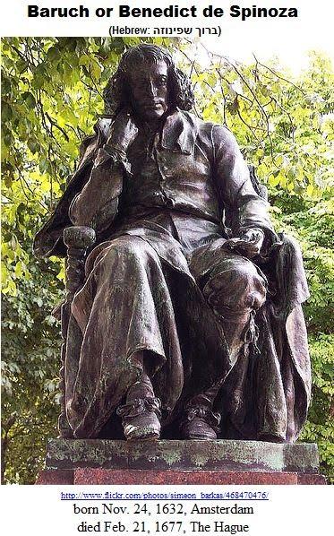 Baruch or Benedict de Spinoza