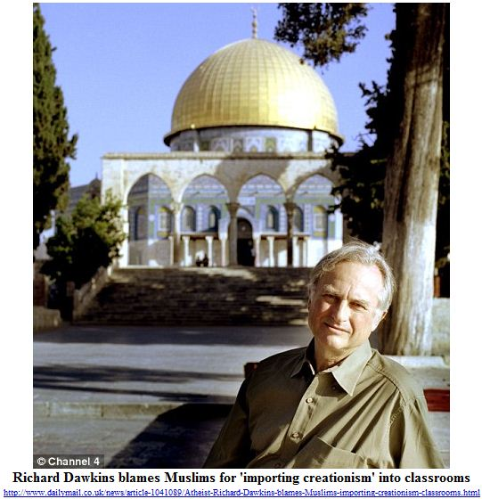 Richard Dawkins blames Muslims for 'importing creationism' into classrooms.