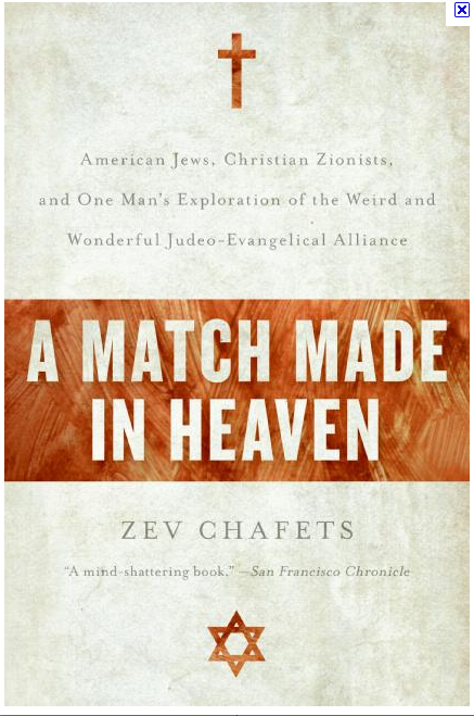 Match Made in Heaven - American Jews, Christian Zionists
