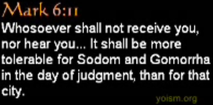 It shall be more tolerable for Sodom and Gomorrha in the day of judgment, than for that city.