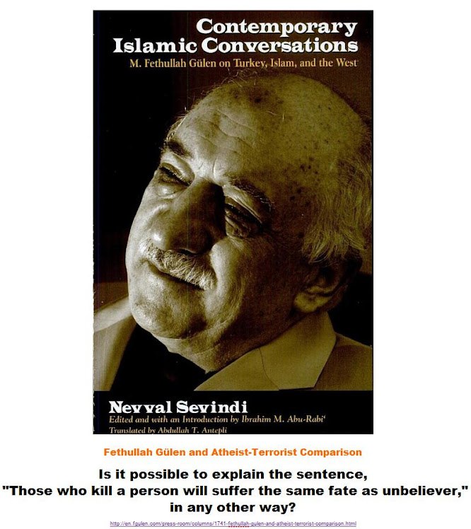 Fethullah Gülen and Atheist-Terrorist Comparison