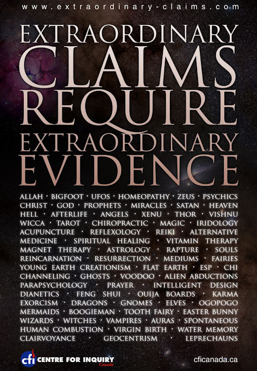 Extraordinary claims requires extraordinary evidence.