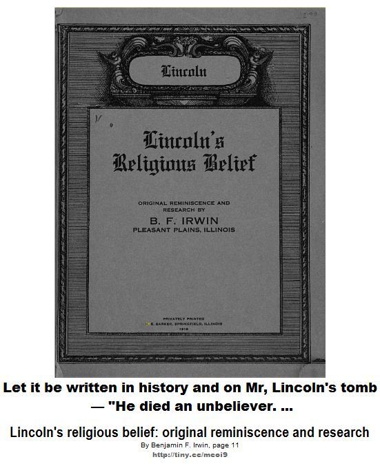 Lincoln - He died an unbeliever