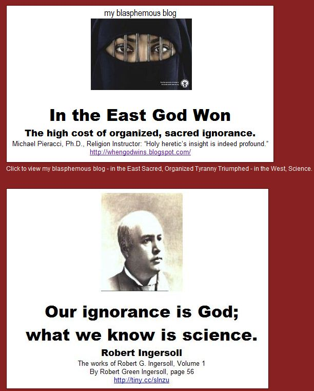 Click to view my blog - IN THE EAST GOD WON - IN THE WEST, SCIENCE.