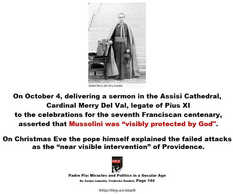 Mussolini was visibly protected by God.