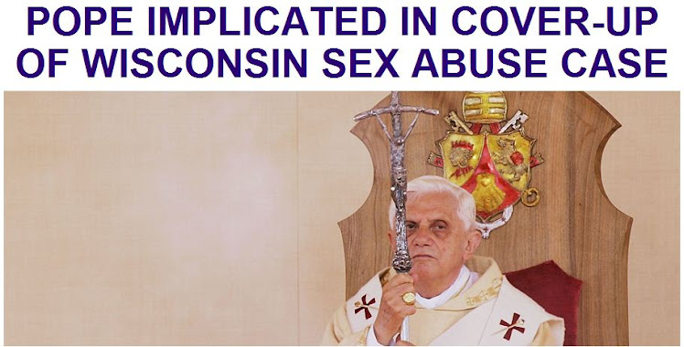POPE IMPLICATED IN COVER-UP OF WISCONSIN SEX ABUSE CASE
