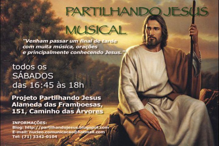 PARTILHANDO JESUS MUSICAL