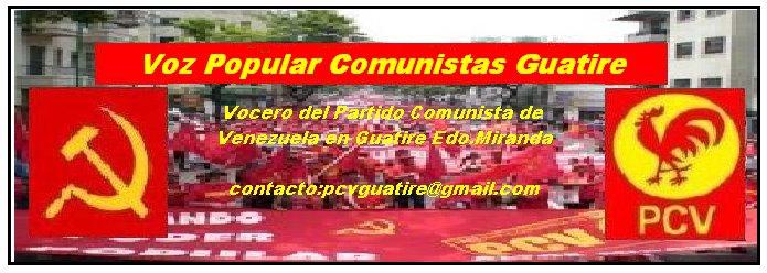 Voz Popular  Comunistas Guatire