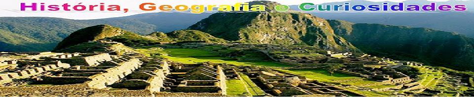 História, Geografia e Curiosidades