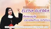 Beata Elena Guerra - Precursora da RCC