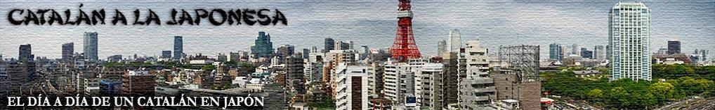 Catalán a la Japonesa