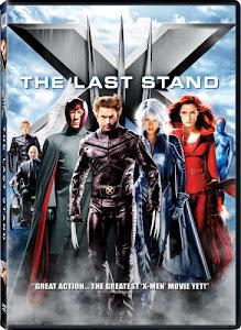 Dị Nhân 3: Phán Quyết Cuối Cùng - X-men The Last Stand poster