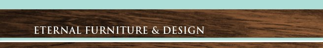 Eternal Furniture & Design