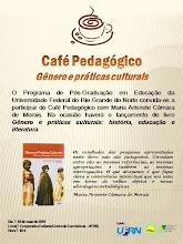 CAFÉ PEDAGÓGICO NA UFRN