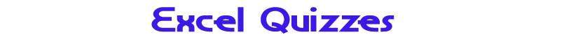 Excel Quizzes