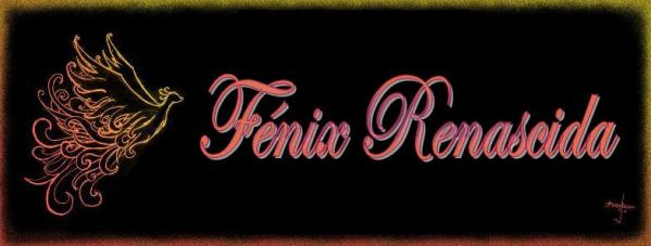 Fénix Renascida