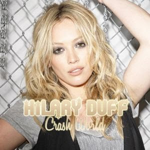 Hilary Duff - Crash World