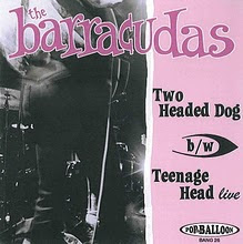 "The Barracudas ""Two Headed Dog""/""Teenage Head"" Live"