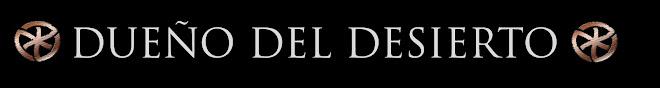 Blog del grupo Dueño del Desierto