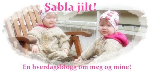 Sabla Jilt!