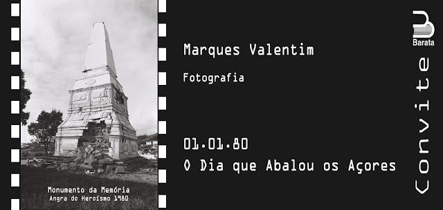 """Exposição Fotográfica de Marques Valentim: """"01.01.80 - O Dia que Abalou os Açores"""" - dia 02 de Janeiro na Livraria Barata"""