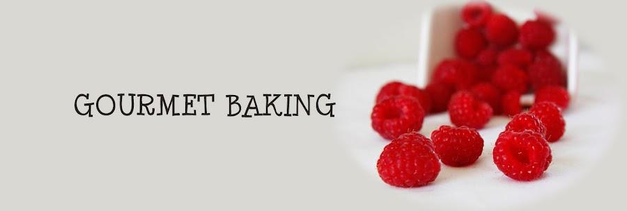 Gourmet Baking
