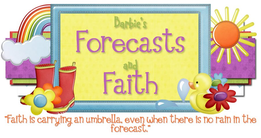 Barbie&#39;s Forecasts &amp; Faith